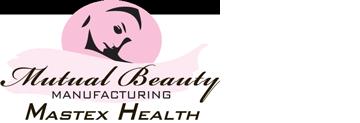 Mutual Beauty Manufacturing Mastex Health